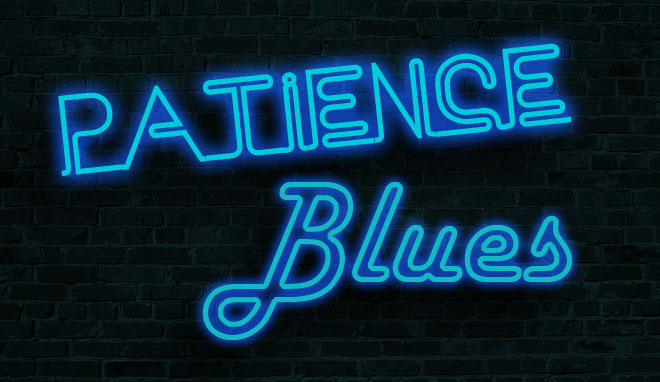 Patience Blues